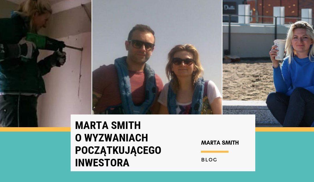 Marta Smith o wyzwaniach początkującego inwestora
