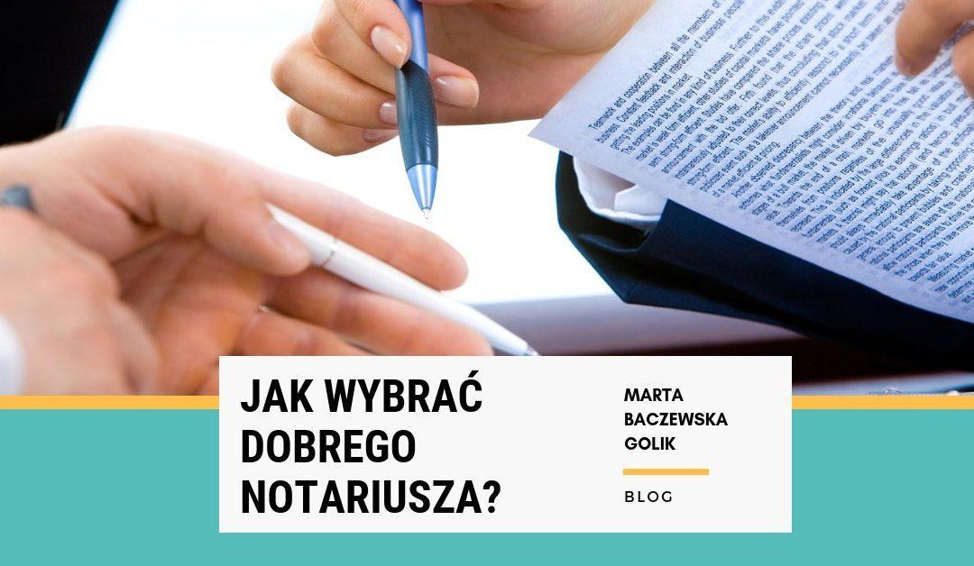 Jak wybrać dobrego notariusza?