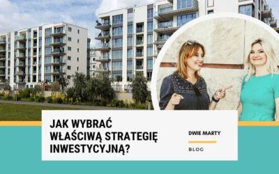 Jak wybrać właściwą strategię inwestycyjną?